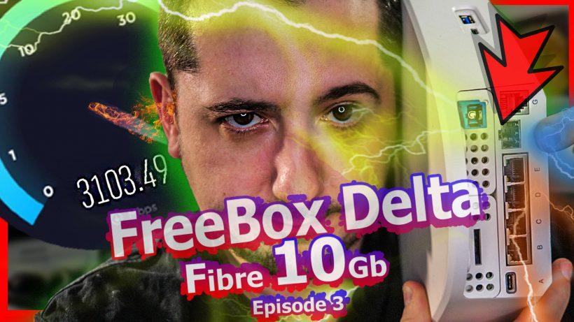 10gb fibre spoiler fibre delta freebox v7 giga sfp tuto adaptateur
